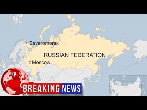 Russia: Fire kills 14 sailors on navy submersible