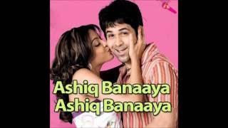 Aashiq Banaya Karaoke