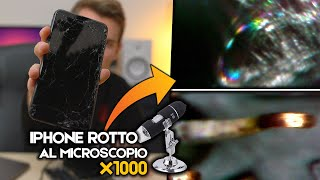 UN IPHONE DlSTRUTT0 AL MICROSCOPIO X1000 - EP. 1