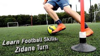 Learn Zinedine Zidane Football Skills