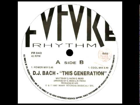 DJ BACH - THIS GENERATION (POWER MIX)