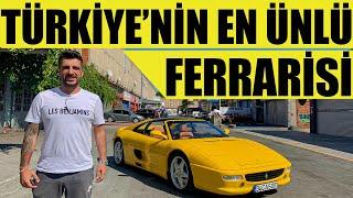Türkiye'nin En Ünlü Ferrarisi | Onun Arabası Var