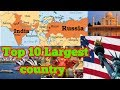 Top 10 largest country of the world in Hindi. USA, India, Australia. Know more.