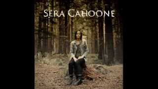 Watch Sera Cahoone Anyway You Like video