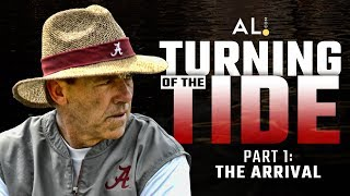 Turning of the Tide | Part 1: The Arrival of Nick Saban