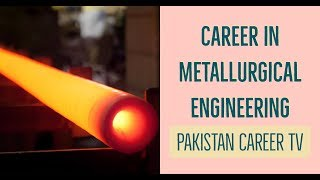 Career In Metallurgical Engineering