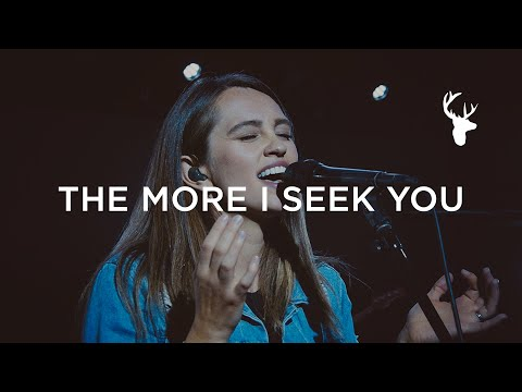The More I Seek You - Hannah McClure | Moment