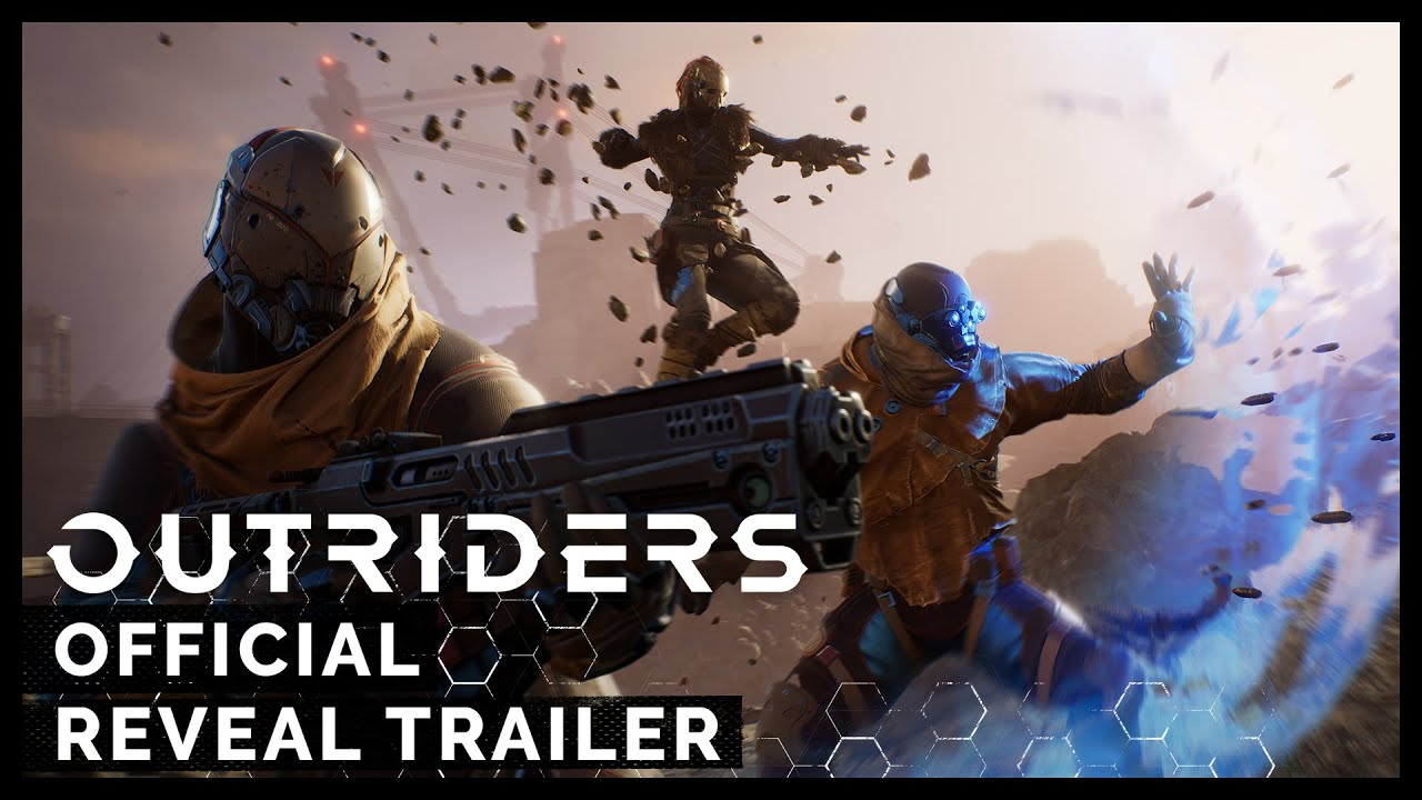 Outriders - Official Reveal Trailer