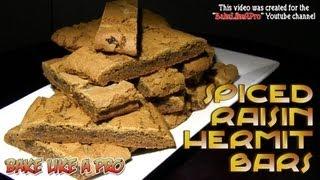 Spiced Raisin Hermit Bars Recipe