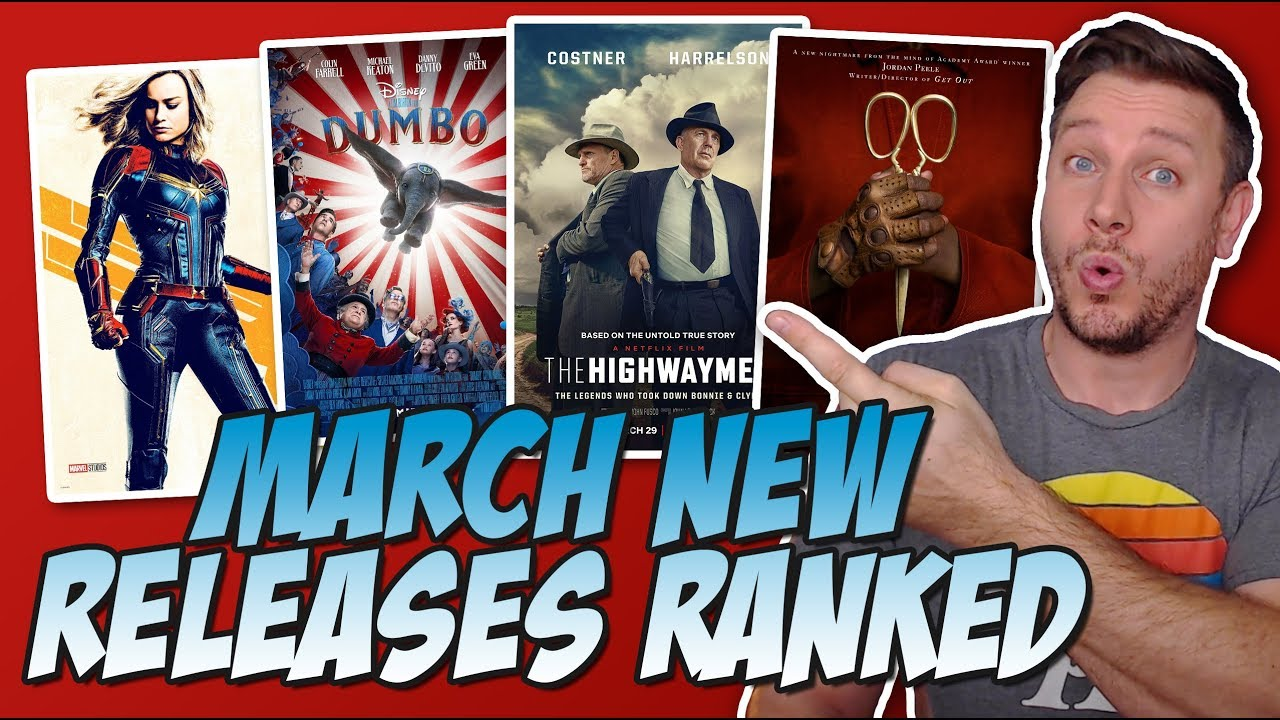 Every March 2019 Movie I Saw Ranked!