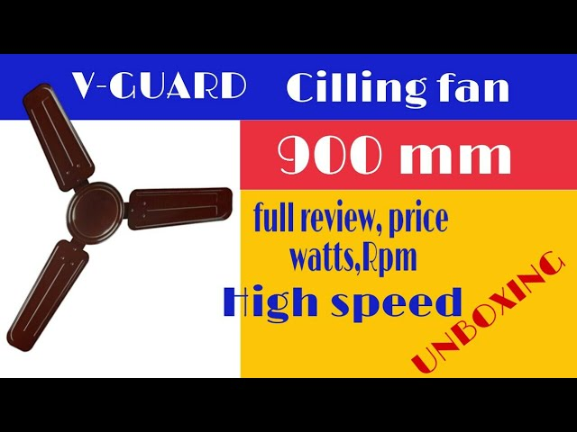V Guard 900mm Cilling Fan Full Review Unboxing Model Haize Youtube