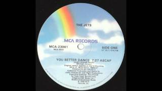 The Jets - You Better Dance (Justin Strauss Mix)