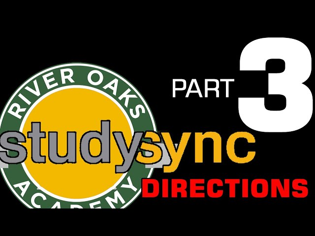 Studysync Directions Part 3 - Read