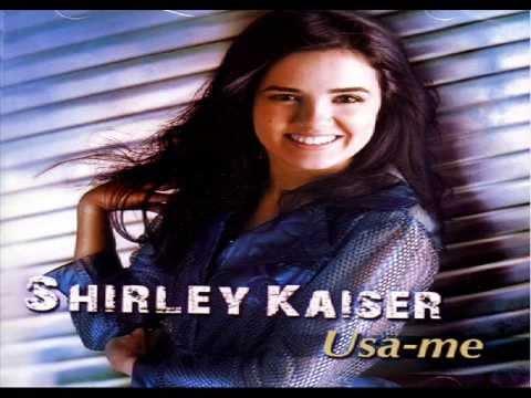 musica shirley kaiser coragem