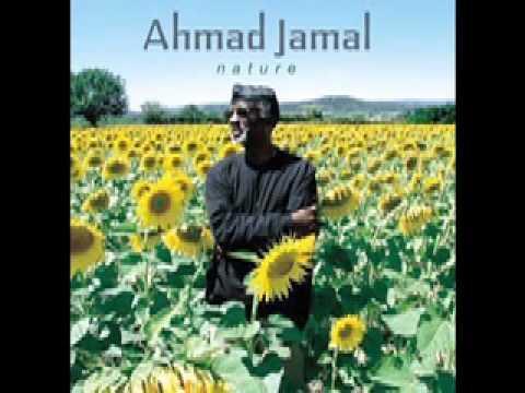 Ahmad Jamal Nature - The Essence Part III