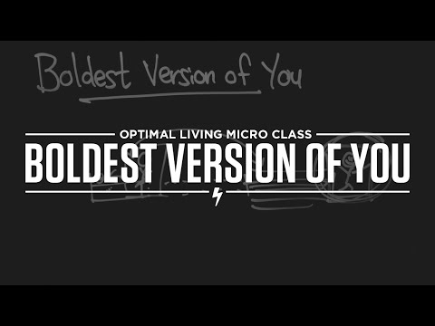 Micro Class: Boldest Version of You