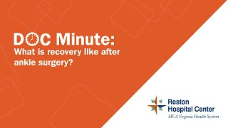 What is recovery like after ankle surgery?