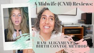A Midwife (CNM) Reviews:  Raw Alignment's Birth Control Method | Nurse Shark
