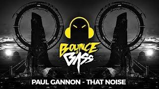 Paul Gannon - That Noise