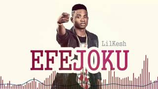 Lil Kesh - Efejoku [Official Audio]