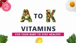 Vitamins for Baby's Nutrition & Healthy Growth