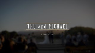 Thu and Michael Wedding Highlight