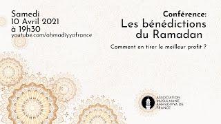 Conférence sur Les bénédictions du Ramadan , Comment en tirer le meilleur profit ?