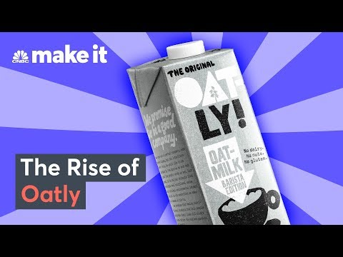 How Oatly Built A $100 Million Oat Milk Empire