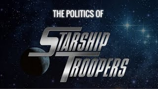 The Politics of Starship Troopers