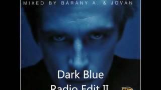 Video Dark Blue - Radio Edit II download MP3, 3GP, MP4, WEBM, AVI, FLV Juni 2017