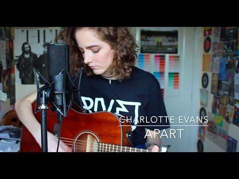 Apart - Charlotte Evans (Original)