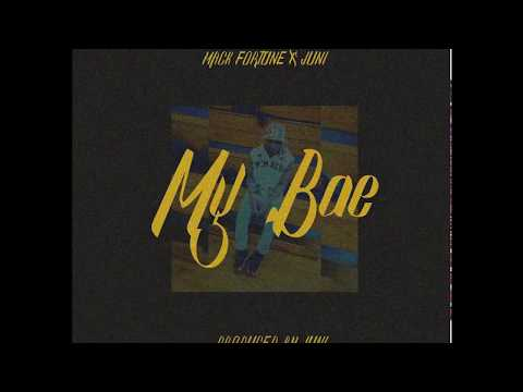 [ NEW ] MAC'K FORTUNE FT. JUNI - MY BAE ( PROD. BY JUNI) ( OFFICIAL SONG )