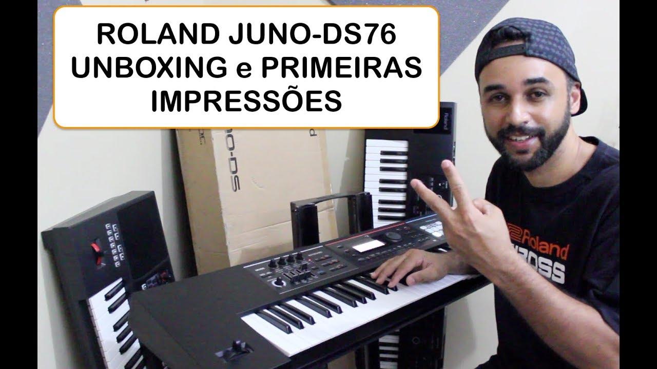 ROLAND JUNO-DS76 ( Unboxing & Primeiras Impressões ) Sidinho Leal