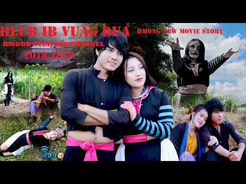 """Hmong new movie Ghost 2019""""HLUB IB VUAG DUA""""lom zem txaus Ntshai txaus tu siab heev Full movie story thumbnail"""