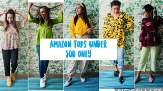 Amazon Tops Haul Under 500 Only Top Style For Expensive Look For College Girls