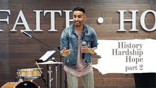 History, Hardship, & Hope (Part 2)   HD Church