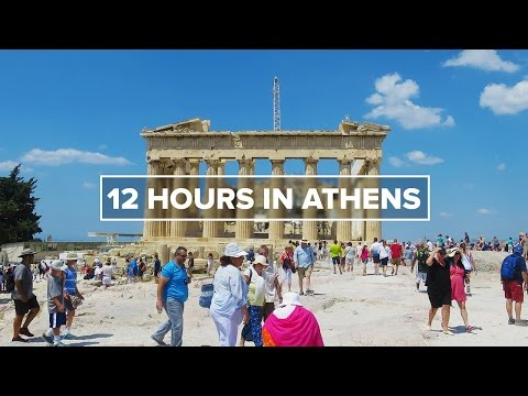 12 Hours in Athens
