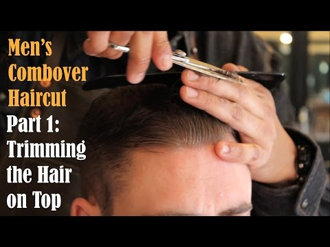 Mens Combover Haircut Part 1- Trimming the Top of the Hair