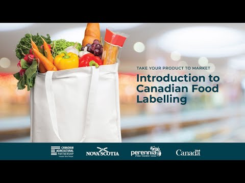 Take Your Product To Market: Introduction To Canadian Food Labelling