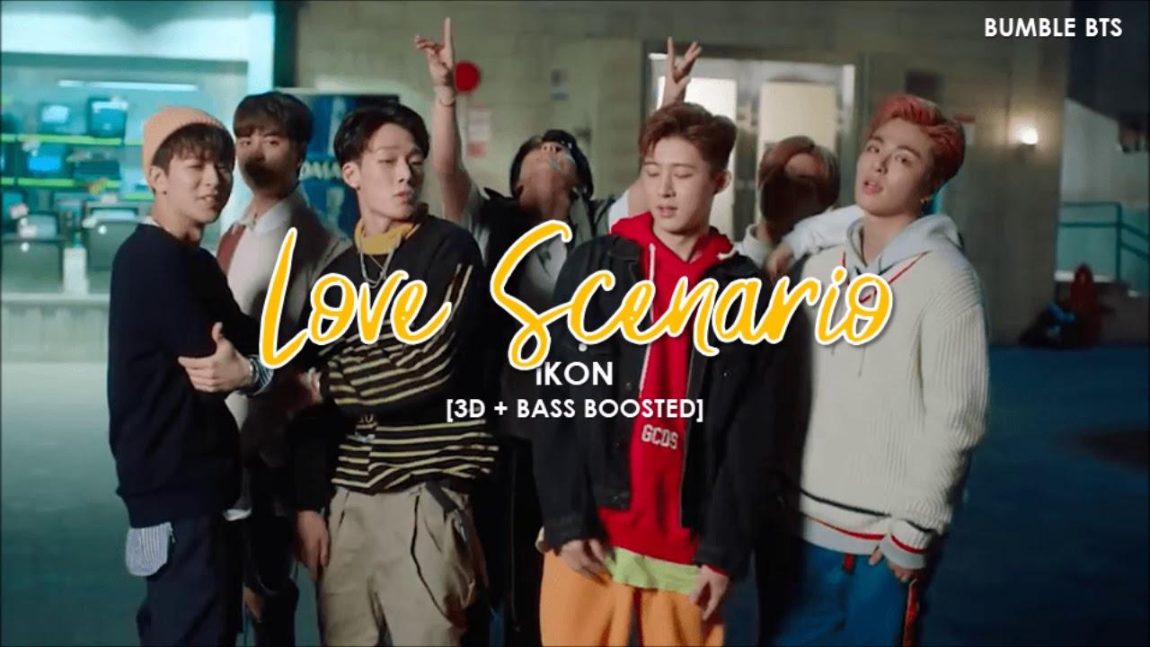 [3D+BASS BOOSTED] iKON (아이콘) - LOVE SCENARIO (사랑을 했다)   bumble bts