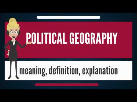 What is POLITICAL GEOGRAPHY? What does POLITICAL GEOGRAPHY mean? POLITICAL GEOGRAPHY meaning
