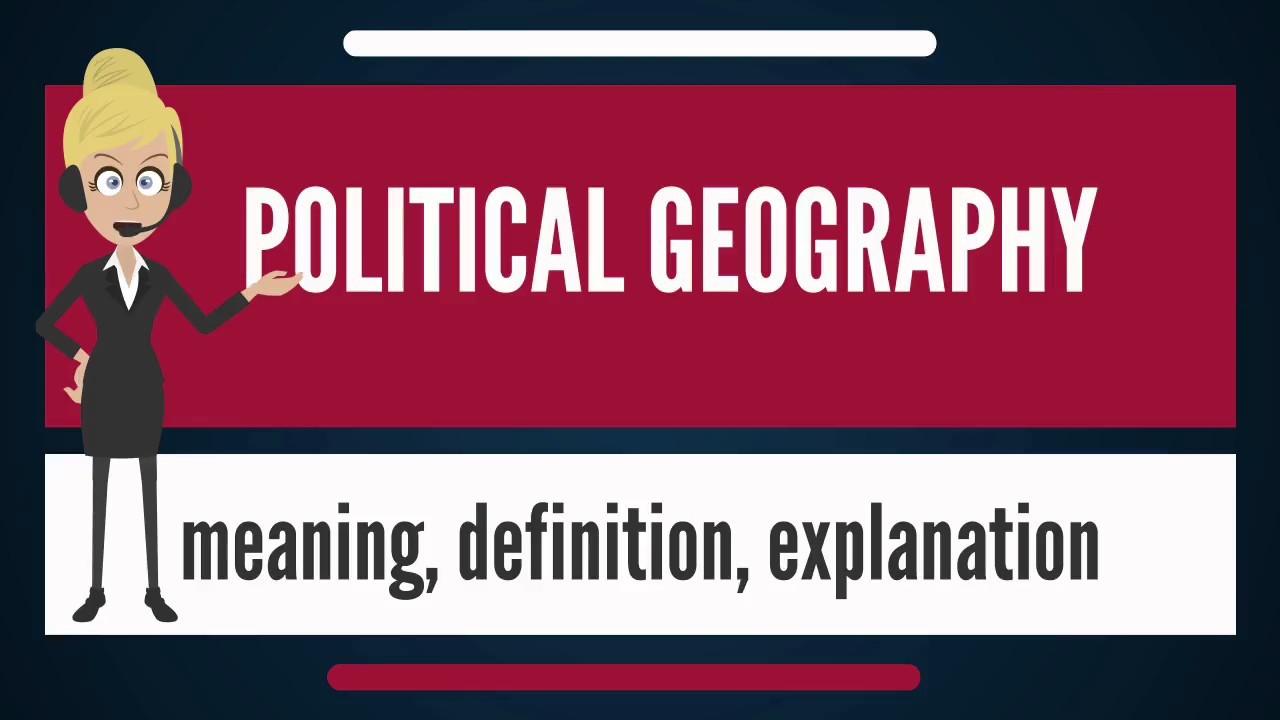 what is political geography definition