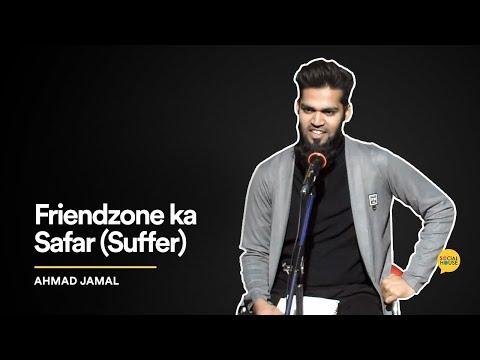 Friendzone ka Safar (Suffer) | Ahmad Jamal | The Social House Poetry | Whatashort