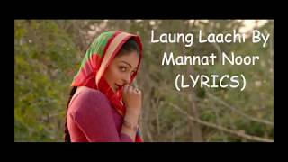 Download lagu Sandli Sandli Laung Laachi - Mannat Noor - lyrics