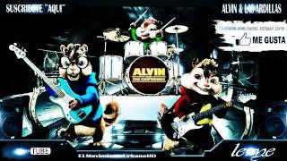 Alvin & Las Ardillas - Perdon (Wisin & Yandel) (Los Lideres)