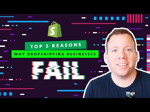 Top 5 Reasons Dropshipping Businesses Fail