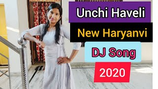 Download Unchi Haveli   Renuka Panwar   Dance Cover By Monika   New Haryanvi DJ song 2020   Pranjal Dahiya  