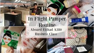 Come Fly With Me! My In Flight Pamper Routine -  Abu Dhabi to London in Etihad Business Class
