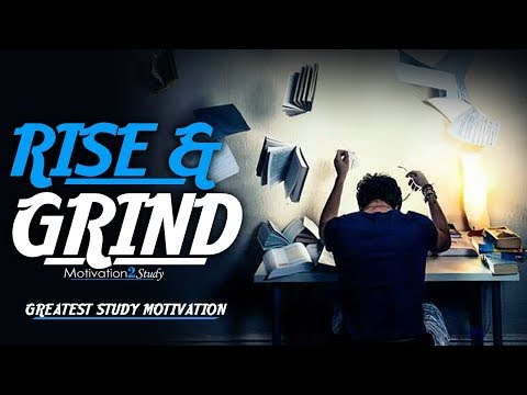 RISE AND GRIND – Greatest Motivational Video Compilation for Success & Studying   Morning Motivation