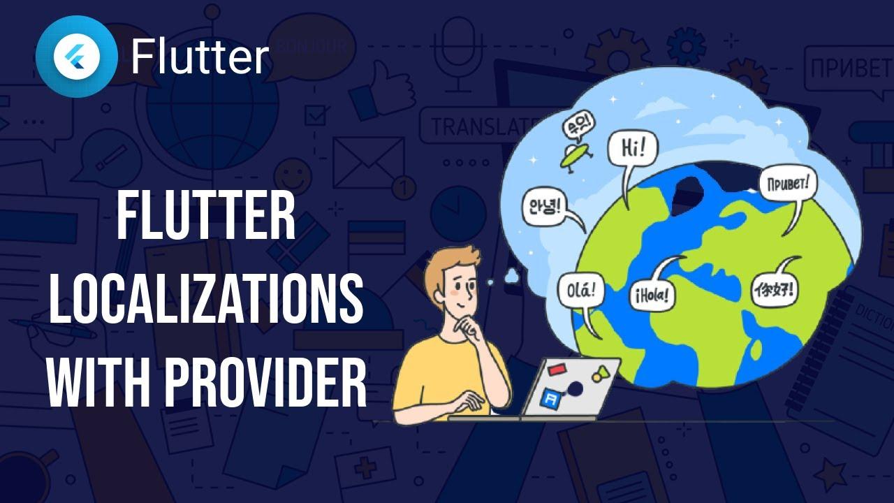 Flutter Tutorial - Flutter Localization / Multi-Language with Provider